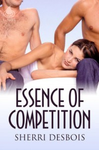 Essence of Competition (Book #1 - Love & Rivalry series)  - Sherri Desbois