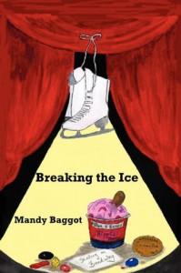 Breaking the Ice - Mandy Baggot