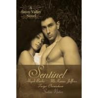 Sentinel (Savoy Valley #2) - Aliyah Burke,  Taige Crenshaw