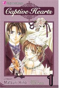 Captive Hearts, Vol. 01 - Matsuri Hino, Andria Cheng