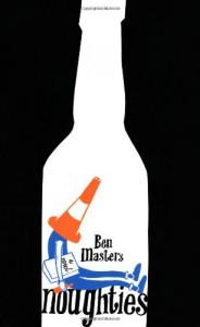 Noughties - Ben Masters