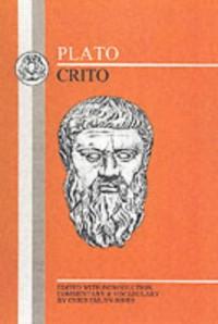 Crito (BCP Greek Texts) - Plato, Chris Emlyn-Jones