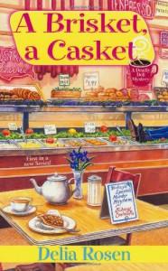 A Brisket, a Casket - Delia Rosen
