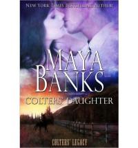 Colters' Daughter - Maya Banks
