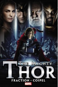 The Mighty Thor - Volume 1 - Matt Fraction, Olivier Coipel