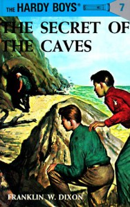 The Secret of the Caves - Franklin W. Dixon