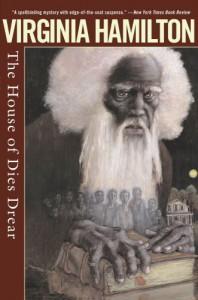 The House of Dies Drear - Virginia Hamilton