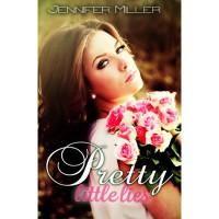 Pretty Little Lies - Jennifer    Miller