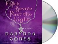 Fifth Grave Past the Light (Charley Davidson) - Darynda Jones