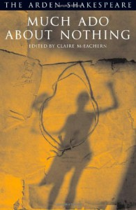Much Ado About Nothing - Claire Elizabeth McEachern, William Shakespeare