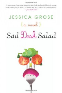 Sad Desk Salad - Jessica Grose