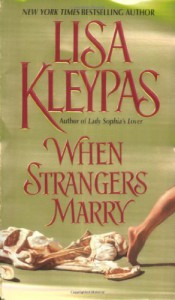 When Strangers Marry - Lisa Kleypas
