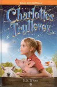 Charlottes tryllevev - E.B. White, Williams Garth, Else Michelet