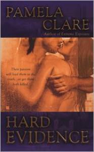 Hard Evidence (I-Team #2) - Pamela Clare