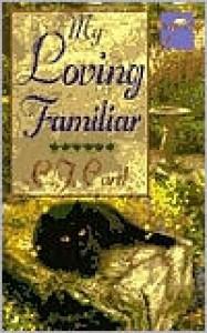 My Loving Familiar - C.J. Card