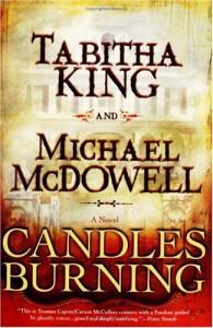 Candles Burning - Tabitha King, Michael McDowell