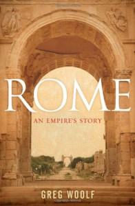 Rome: An Empire's Story - Greg Woolf