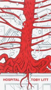 Hospital: A Dream Vision - Toby Litt