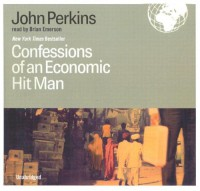 Confessions of an Economic Hit Man - John Perkins, Brian Emerson