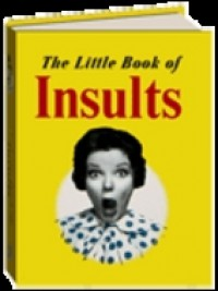 The Little Book of Insults - Rosanna Kelly