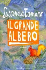 Il grande albero - Susanna Tamaro, Giulia Orecchia