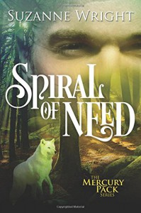 Spiral of Need (Mercury Pack) - Suzanne  Wright