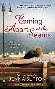 Coming Apart at the Seams: Riley O'Brien & Co - Jenna Sutton