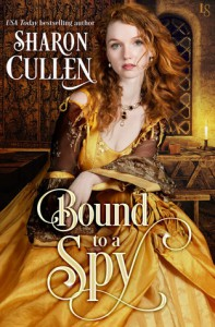 Bound to a Spy: An All the Queen's Spies Novel - Sharon Cullen