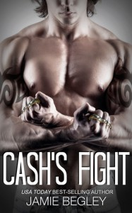 Cash's Fight - Jamie Begley