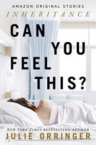 Can You Feel This? - Julie Orringer