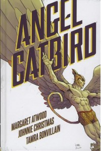 Angel Catbird Volume 1 (Graphic Novel) - Margaret Atwood, Margaret Atwood, Johnnie Christmas, Various