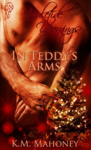 In Teddy's Arms - K.M. Mahoney