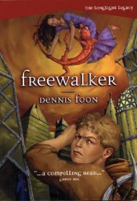 Freewalker - Dennis Foon