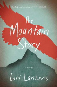 The Mountain Story - Lori Lansens