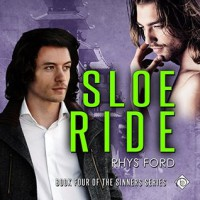 Sloe Ride - Rhys Ford, Tristan James Mabry