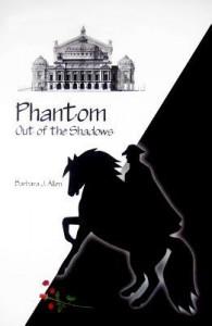 Phantom Out of the Shadows - Barbara J. Allen