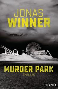 Murder Park: Thriller - Jonas Winner
