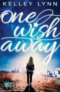 One Wish Away - Kelley Lynn