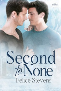 Second to None - Felice Stevens