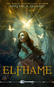 Elfhame (Skeleton Key) - Anthea Sharp, Skeleton Key