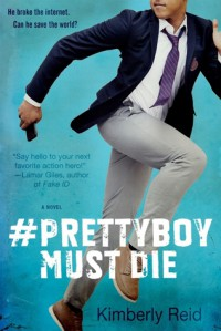 #Prettyboy Must Die - Kimberly Reid