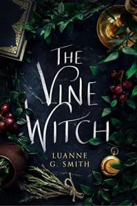 The Vine Witch - Luanne G. Smith