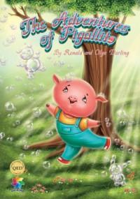 The Adventures of Pigallito - Ron Darling, Olga Darling