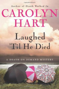 Laughed 'Til He Died - Carolyn Hart