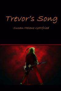 Trevor's Song - Susan Helene Gottfried