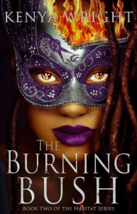 The Burning Bush - Kenya Wright
