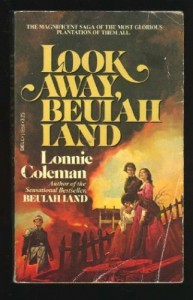 Look Away, Beulah Land - Lonnie Coleman