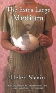 The Extra Large Medium - Helen Slavin