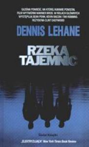 Rzeka tajemnic - Dennis Lehane, Łukasz Nicpan