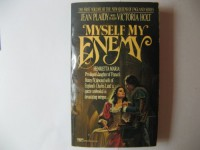 MYSELF MY ENEMY (The Queens of England, Vol. 1) - Jean Plaidy